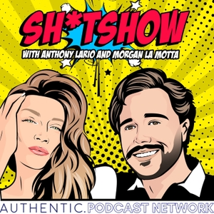 Shitshow by AUTHENTIC PODCAST NETWORK