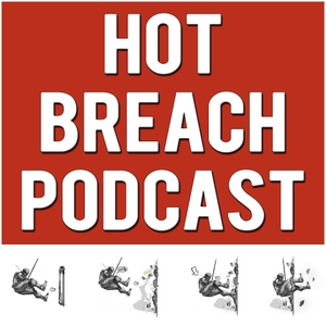 Hot Breach Podcast by by Get Flanked, Prodigio Pete & Rogue-9