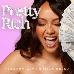Pretty Rich by Sheila Bella : 7 Figure Beauty Business Coach