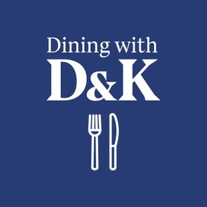 Dining with D and K by Starburns Audio