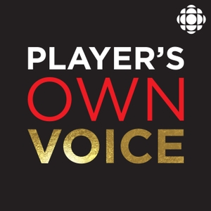 Player's Own Voice by CBC Sports