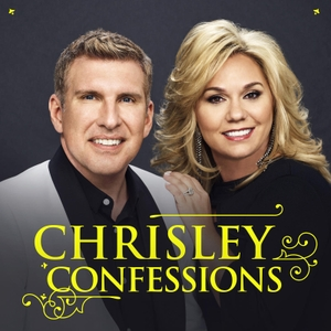 Chrisley Confessions by Todd and Julie Chrisley