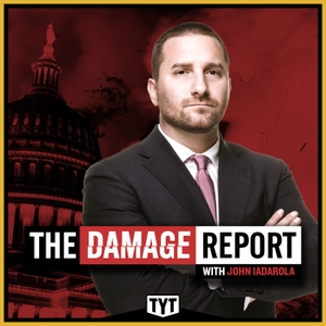 The Damage Report with John Iadarola by TYT Network