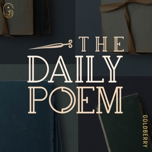 The Daily Poem by The Close Reads Podcast Network