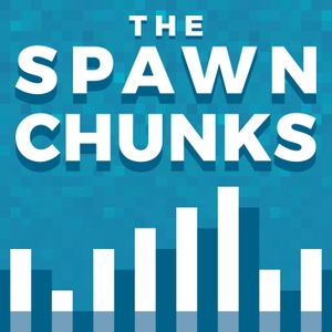 The Spawn Chunks - A Minecraft Podcast by Joel Duggan & Pixlriffs: Podcasters, YouTube content creators, Minecraft players, all around swell chaps.