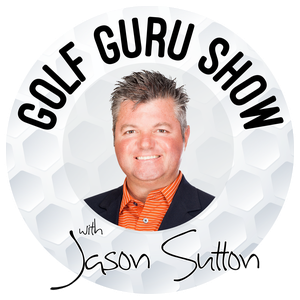 The Golf Guru Show by Jason Sutton