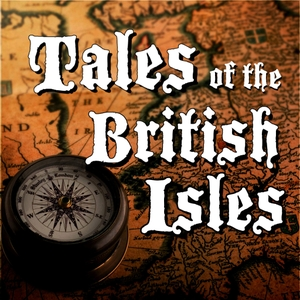 Tales of the British Isles by Myths, Legends & Folklore of the British Isles