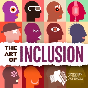 The Art of Inclusion by Diversity Council Australia