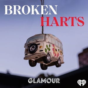 Broken Harts by iHeartRadio & Glamour