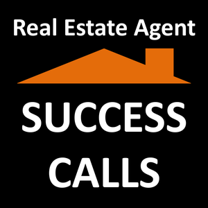 Real Estate Agent Success Calls by Mike Cerrone - Real Estate Broker, Salesperson, Realtor, Coaching and Training Selling Skills