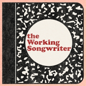 The Working Songwriter by Joe Pug