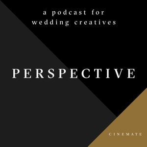 PERSPECTIVE by Cinemate Wedding Films