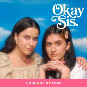 Okay Sis by Scout & Mady