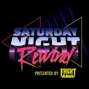 Saturday Night Rewind Podcast by Saturday Night Rewind