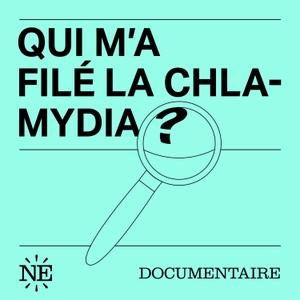 Qui m'a filé la Chlamydia? by Nouvelles Écoutes