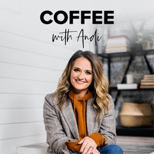 Coffee with Andi by Andi Andrew