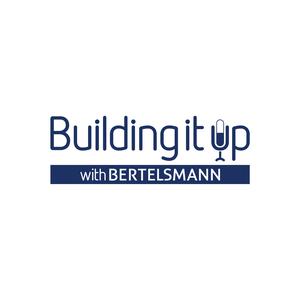 Building It Up with Bertelsmann by Building It Up with Bertelsmann