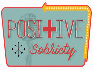 Positive Sobriety Podcast by Nate Larkin, David Hampton