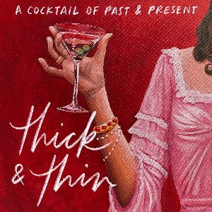 Thick & Thin by Katy Bellotte