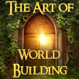 The Art of World Building: Creating Breakout Fantasy and Science Fiction Worlds In Stories and Gaming by Randy Ellefson