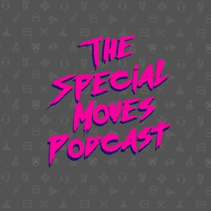 The Special Moves Podcast by Special Moves