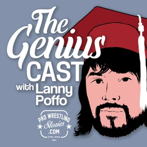 The Genius Cast with Lanny Poffo by The Genius Cast with Lanny Poffo