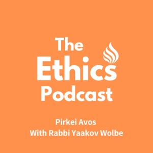 Eternal Ethics - With Rabbi Yaakov Wolbe by Rabbi Yaakov Wolbe
