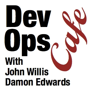 DevOps Cafe Podcast by John Willis & Damon Edwards