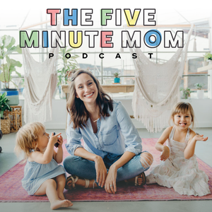 The 5 Minute Mom Podcast by Audra Haney