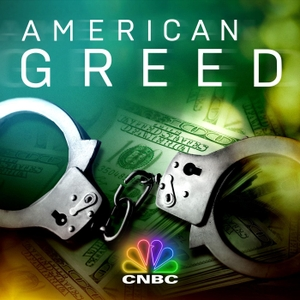 American Greed Podcast by CNBC