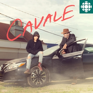 Cavale by Radio-Canada