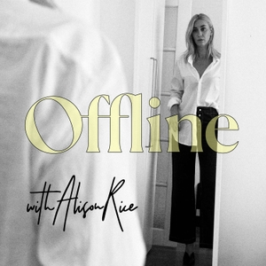 Offline, The Podcast: Honest Conversations About True Self by Alison Rice