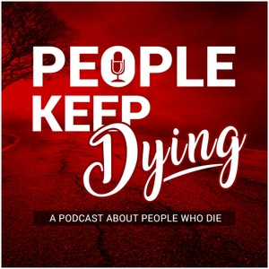 People Keep Dying by People Keep Dying