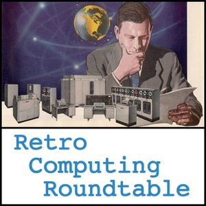 Retro Computing Roundtable by Retro Computing Roundtable