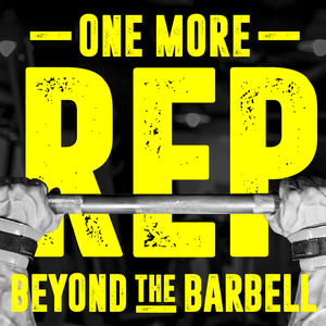 The One More Rep Podcast by One More Rep Podcast