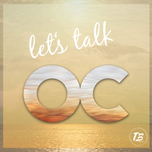 Let's Talk OC - The OC Podcast by Total Betty Media