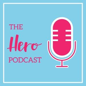The Hero Podcast by Nicki Hoyne