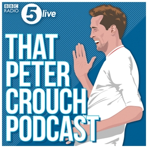 That Peter Crouch Podcast by BBC Radio 5 live