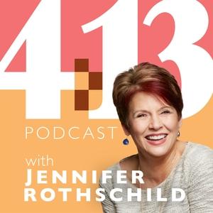 4:13 Podcast with Jennifer Rothschild by Jennifer Rothschild