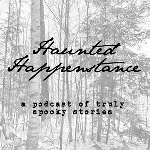 Haunted Happenstance by Haunted Happenstance