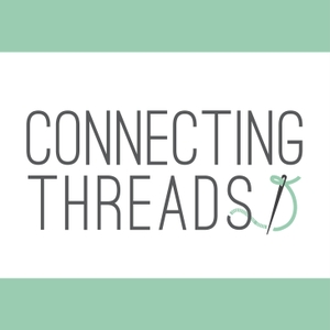 Connecting Threads Quilting Podcast by Conneting Threads