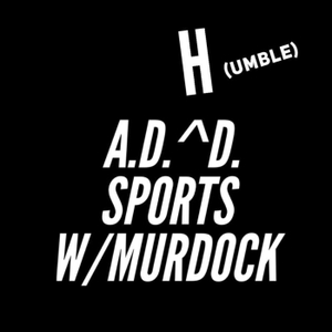 A.D.(H)D. Sports by The BS Radio Network