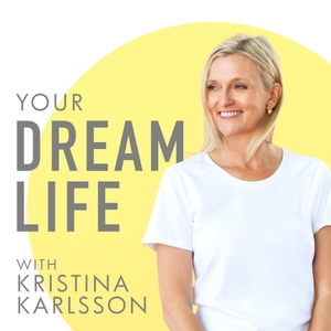 Your Dream Life with Kristina Karlsson, kikki.K by Your Dream Life with Kristina Karlsson