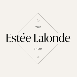 The Estée Lalonde Show by Estée Lalonde