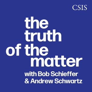 The Truth of the Matter by CSIS | Center for Strategic and International Studies