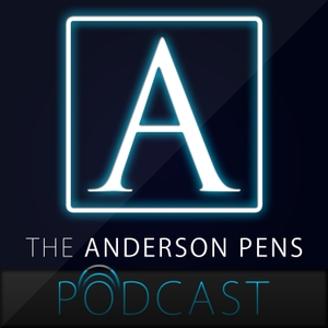 Anderson Pens Podcast by Brian & Lisa Anderson