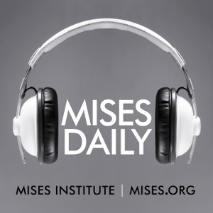 Audio Mises Daily by None