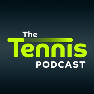 The Tennis Podcast by David Law and Catherine Whitaker