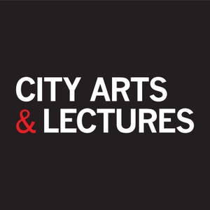 City Arts & Lectures by City Arts and Lectures