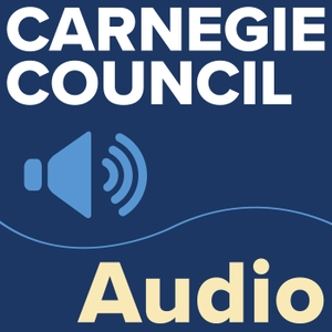 Carnegie Council Audio Podcast by Carnegie Council for Ethics in International Affairs